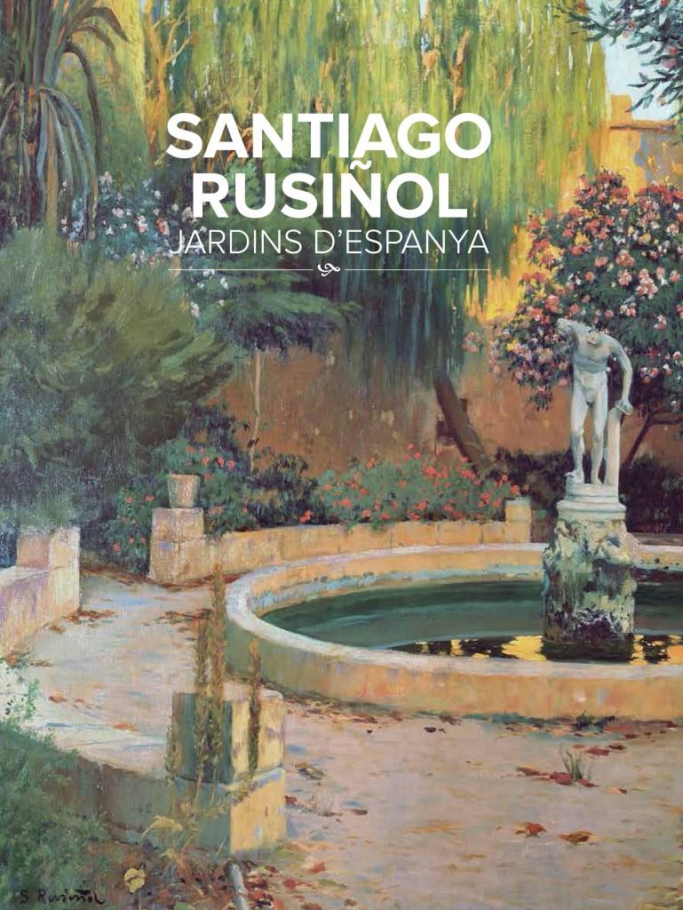 Portada llibre Santiago Rusiñol. Jardins d'Espanya
